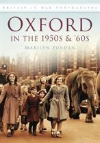 Oxford in the 1950's & 60's