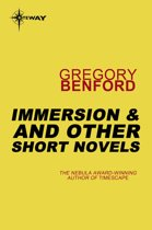 Immersion, and Other Short Novels