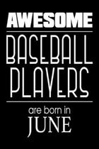 Awesome Baseball Players Are Born in June