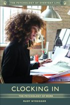 Clocking In: The Psychology of Work