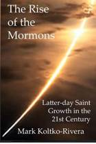 The Rise of the Mormons