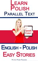 Learn Polish Parallel Text - Easy Stories (English - Polish)