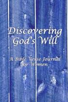Discovering God's Will: Blank Line Bible Verse Journal for Women to Write Resolutions for Change