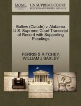 Ballew (Claude) V. Alabama U.S. Supreme Court Transcript of Record with Supporting Pleadings