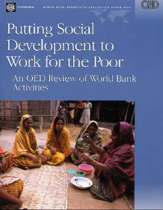 Putting Social Development to Work for the Poor