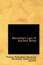 Macaulay's Lays of Ancient Rome