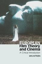 European Film Theory and Cinema