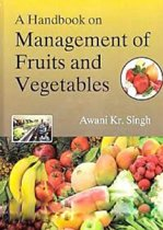 A Handbook on Management of Fruits and Vegetables