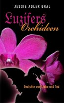 Luzifers Orchideen