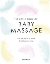 The Little Book of Baby Massage