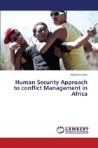 Human Security Approach to Conflict Management in Africa