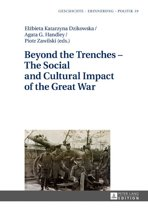 Beyond the Trenches The Social and Cultural Impact of the Great War