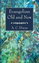Evangelism Old and New