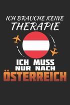 Ich Brauche Keine Therapie Ich Muss Nur Nach �sterreich: �sterreich Notizbuch- �sterreich Tagebuch - 110 Wei�e Blanko Seiten - ca. A 5