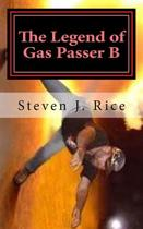 The Legend of Gas Passer B