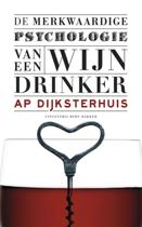 De merkwaardige psychologie van een wijndrinker