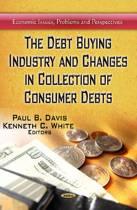Debt Buying Industry & Changes in Collection of Consumer Debts
