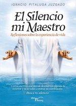 El silencio mi maestro
