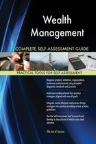 Wealth Management Complete Self-Assessment Guide