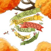 Die Grossen Reggaehase Boooo Revue