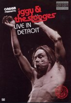 Iggy & the Stooges - Live in Detroit