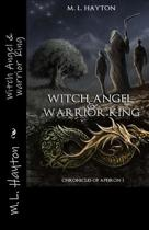 Witch Angel & Warrior King