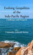 Evolving Geopolitics of Indo-Pacific Region