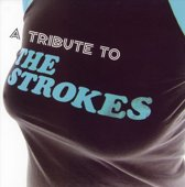 Tribute To The Strokes