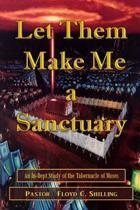 Let Them Make Me a Santuary