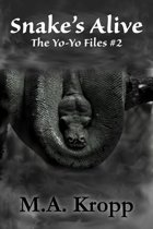 Snake's Alive (Yo-Yo Files #2)