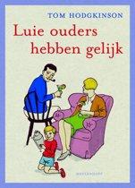 Luie ouders hebben gelijk