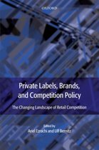 Private Labels, Brands and Competition Policy