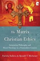 The Matrix of Christian Ethics