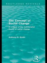 The Concept of Social Change (Routledge Revivals)