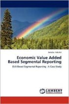 Economic Value Added Based Segmental Reporting