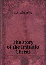 The Story of the Imitatio Christi