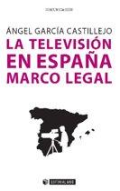 La television en España. Marco legal
