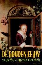 De gouden eeuw volgens A. Th. van Deursen