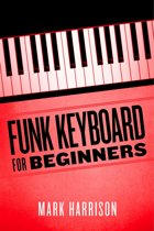 Funk Keyboard for Beginners