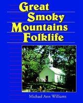Great Smoky Mountains Folklife