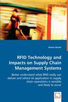 Rfid Technology and Impacts on Supply Chain Management Systems