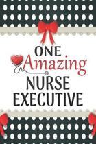One Amazing Nurse Executive