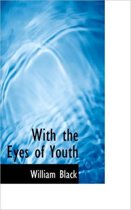 With the Eyes of Youth