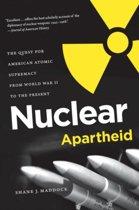 Nuclear Apartheid
