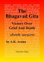 The Bhagavad Gita: Victory Over Grief And Death