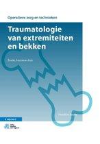 Operatieve zorg en technieken - Traumatologie van extremiteiten en bekken