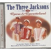 The Three Jacksons in Opera & Operetteland