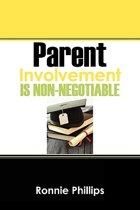 Parent Involvement Is Non-Negotiable