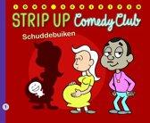 Strip-up 01. schuddebuiken