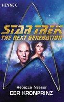 Star Trek - The Next Generation: Der Kronprinz
